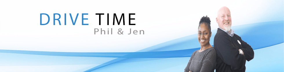 4pm-6pm  Tuesday/Wednesday – Drivetime with Phil &Jen